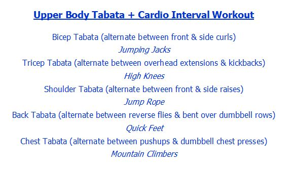 Upper Body Tabata + Cardio Interval