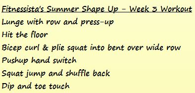 Fitnessista's Summer Shape Up Week 3 Workout