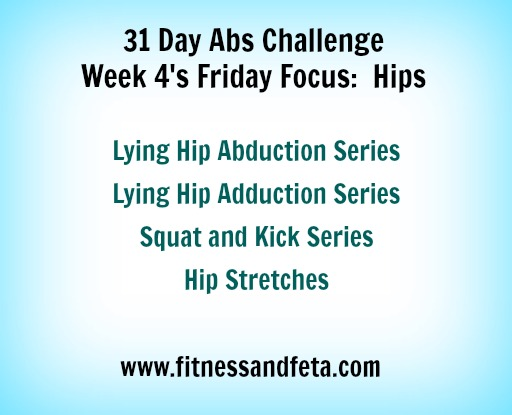 31 Day Abs Challenge:  Friday Focus Hips