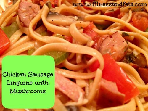 Chicken Sausage Linguine with Mushrooms
