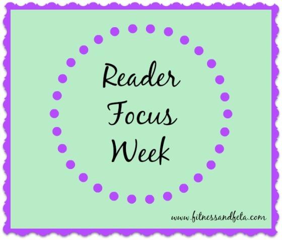Reader Focus Week