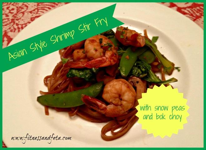 Asian Style Shrimp Stir Fry with Snow Peas and Bok Choy | Fitness ...