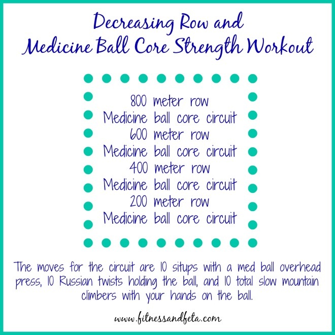 Decreasing Row & Medicine Ball Core Strength Workout