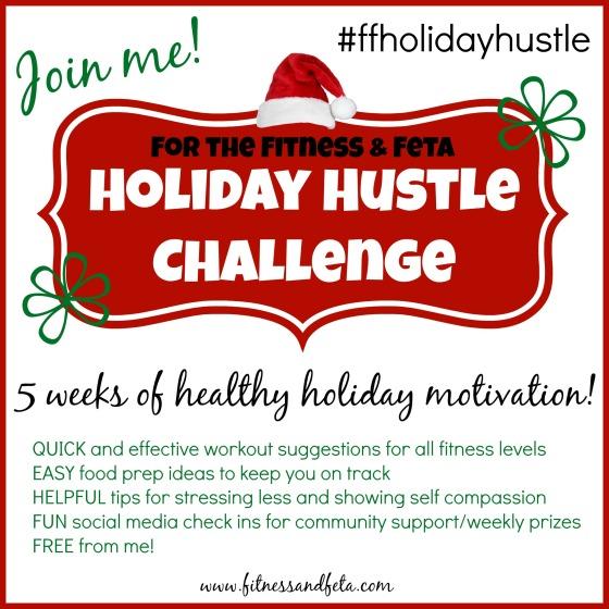 Fitness & Feta Holiday Hustle Challenge