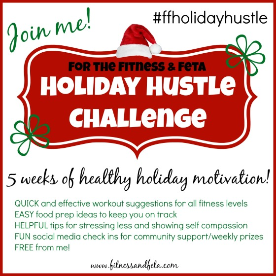 Fitness & Feta Holiday Hustle Challenge