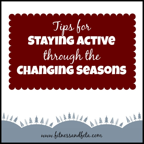 Tips for Staying Active Through the Changing Seasons