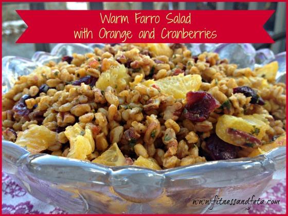 Warm Farro Salad with Orange and Cranberries