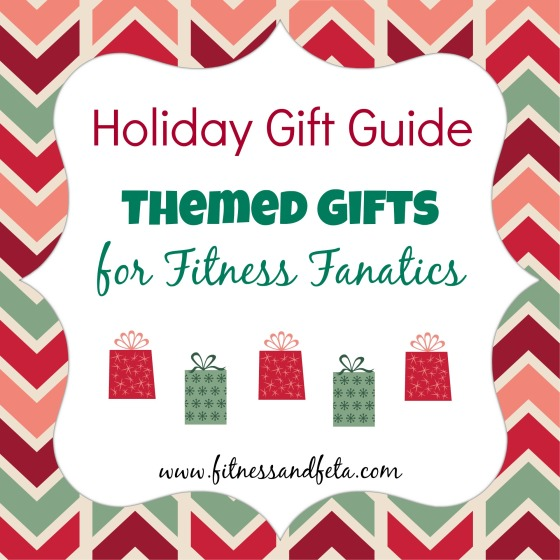 Holiday Gift Guide: Themed Gifts for Fitness Fanatics